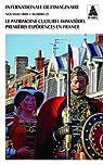 Internationale de l'imaginaire Nouvelle série, N° 25 : Le patrimoine culturel immatériel, premières expériences en France par Hottin
