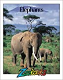 Elephants (Zoobooks Series)