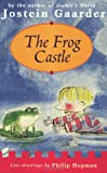The Frog Castle (1858818273) by Gaarder, Jostein