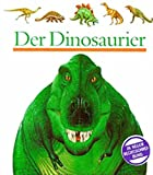 img - for Meyers Kleine Kinderbibliothek: Der Dinosaurier (German Edition) book / textbook / text book
