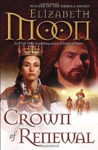Image of Crown of Renewal (Legend of Paksenarrion)