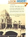 The World's Columbian Exposition: The...
