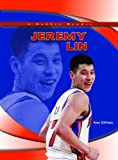 img - for Jeremy Lin (Robbie Readers: Biographies) book / textbook / text book