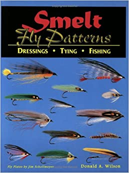 Smelt fly patterns dressings tying fishing donald a for Best fly fishing books