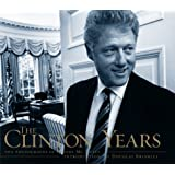 The Clinton Years: The Photographs Of Robert Mcneely
