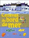 echange, troc Florence Pacaud - Canevas du bord de mer
