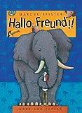 Hallo Freund!! - Marcus Pfister