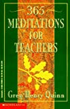Three Hundred and Sixty Five Meditations for Teachers
