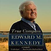 True Compass: A Memoir   [Edward M. Kennedy]