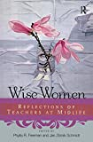 img - for Wise Women: Reflections of Teachers at Mid-Life book / textbook / text book