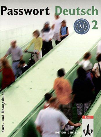 Passwort Deutsch, Bd.2, Kurs- und Übungsbuch