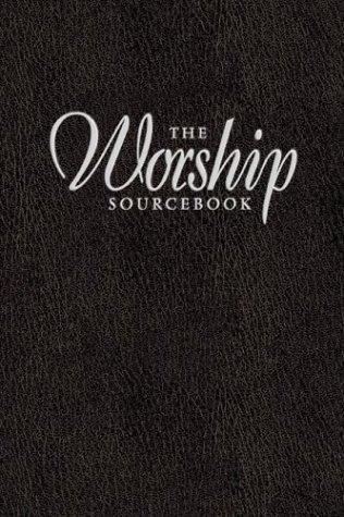 The Worship Sourcebook