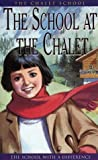 The School at the Chalet (The Chalet School) (0006925170) by Brent-Dyer, Elinor M.
