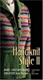 Handknit Style II: More Contemporary Sweaters from Tricoter