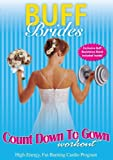 Buff Brides: Count Down to Gown Workout [DVD] [Import]