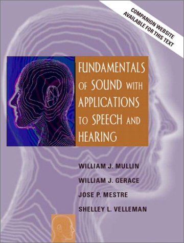 Fundamentals of Sound with Applications to Speech and...