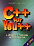 img - for C++ for You++: An Introduction to Programming and Computer Science book / textbook / text book