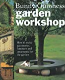 Garden Workshop: 30 Designer Features to Make for Your Garden