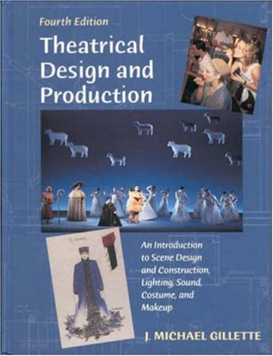 Theatrical Design And Production: An Introduction To Scene Design And Construction, Lighting, Sound, Costume, And Makeup front-641279