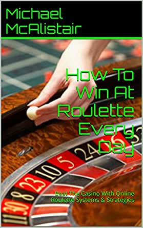 how to win the roulette in casino