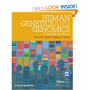 Human Genetics and Genomics, Includes Wiley E-Text (HUMAN GENETICS: A PROBLEM-BASED APPROACH (KORF)) Bruce R. Korf and Mira B. Irons