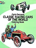 Carlo Demand Classic Racing Cars of the World Coloring Book (Dover Pictorial Archives)