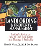 img - for Streetwise Landlording & Property Management: Insider's Advice on How to Own Real Estate and Manage It Profitably (Adams Streetwise Series) book / textbook / text book