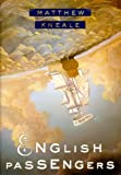 English Passengers: A Novel (0385497431) by Matthew Kneale