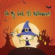 Oh My God, It's Halloween! (Babies 1st Adventures)