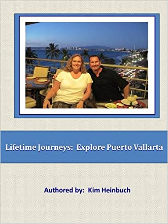 Lifetime Journeys: Explore Puerto Vallarta