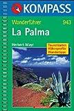 La Palma - Wanderführer: Tourenkarten, Höhenprofile, Wandertipps - Peter Mertz