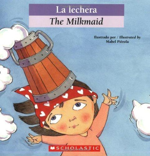 bilingual-tales-la-lechera-the-milkmaid-spanish-edition