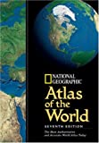 National Geographic Atlas of the World, Seventh Edition (0792267559) by National Geographic Society