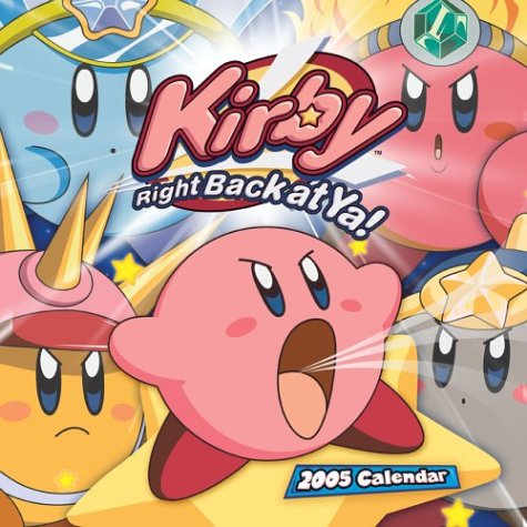 Kirby Right Back at Ya! 2005 Calendar (Kirby Right Back At Ya Books compare prices)
