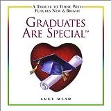 Graduates Are Special