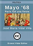 img - for Mayo '68: Par s fue una fiesta (Spanish Edition) book / textbook / text book