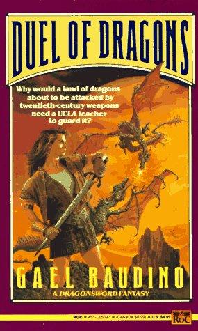 Duel of Dragons (Dragonsword), Gael Baudino