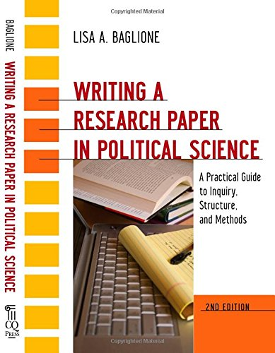 Writing a Research Paper in Political Science: A...