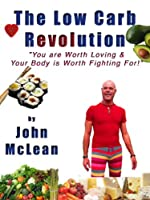 The Low Carb Revolution: Highly Rated Book Free for Kindle