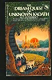 The Dream-Quest of Unknown Kadath (Adult Fantasy Series) (0345019237) by H. P. Lovecraft