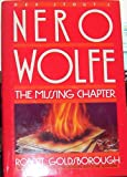img - for THE MISSING CHAPTER [Rex Stout's Nero Wolfe] book / textbook / text book