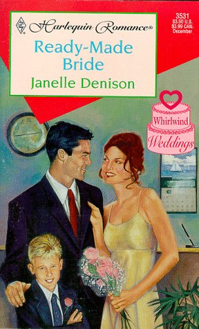 Image for Ready Made Bride  (Whirlwind Weddings) (Harlequin Romance, 3531)