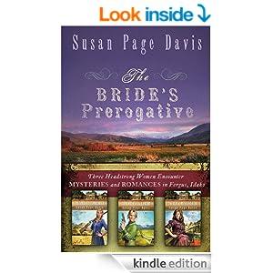 The Bride's Prerogative: Fergus, Idaho, Becomes Home to Three Mysteries Ending in Romances (Ladies' Shooting Club)
