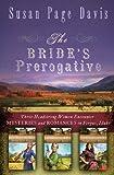 The Brides Prerogative: Fergus, Idaho, Becomes Home to Three Mysteries Ending in Romances (Ladies Shooting Club)