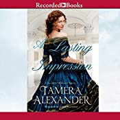 A Lasting Impression: A Belmont Mansion Novel | Tamera Alexander