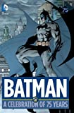 Image of Batman A Celebration of 75 Years HC