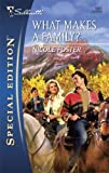 img - for What Makes a Family? (Silhouette Special Edition) book / textbook / text book