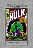 Roy Thomas Marvel Masterworks: The Incredible Hulk Volume 6