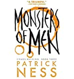 [ MONSTERS OF MEN (CHAOS WALKING TRILOGY (PAPERBACK) #03) ] By Ness, Patrick (Author ) { Paperback } Jul-2014