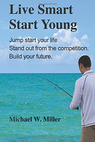 live-smart-start-young-jump-start-your-life-stand-out-from-the-competition-build-your-future